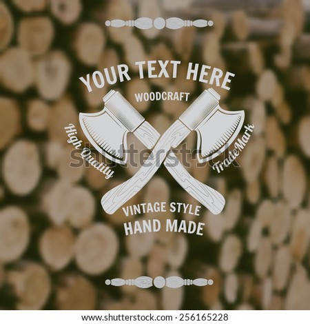 carpenter craft style background with cross axes middle on old stack of wood blur photo - stock vector