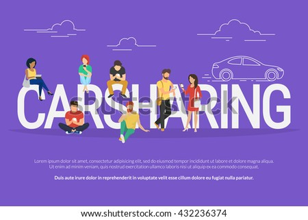 Carsharing concept illustration of various people using mobile gadgets such as tablet pc and smartphone to rent a car via carsharing service. Flat design of guys and women standing near big letters - stock vector