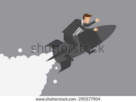 Cartoon business executive riding on rocket ship taking off. Creative conceptual vector illustration for fast track career advancement isolated on grey background. - stock vector