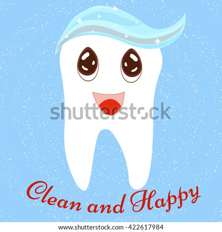 Cartoon cute tooth with toothpaste. Clean and Happy tooth. Tooth icon. Dental care concept