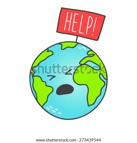Cartoon Earth globe with help message. Vector illustration. - stock vector