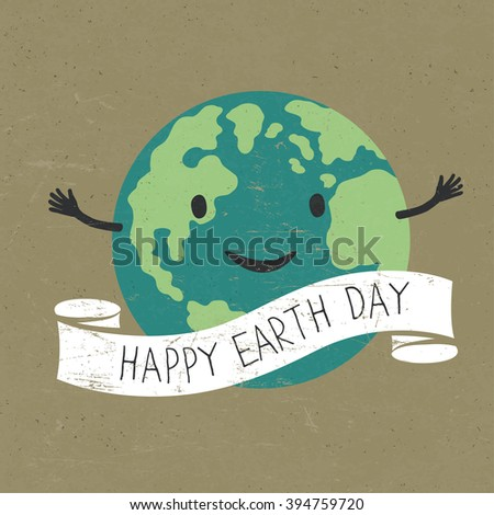 "Cartoon Earth with ribbon and text. Planet smile. ""Happy Earth Day"" words. On old recycled paper texture. Grunge layers easily edited. - stock vector"