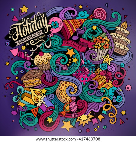 Cartoon hand-drawn doodles holidays illustration. Colorful detailed, with lots of objects vector design background - stock vector