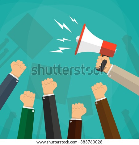 Cartoon hands of demonstrants and hand with Megaphone, protest concept, revolution, conflict, vector illustration in flat design on green background - stock vector