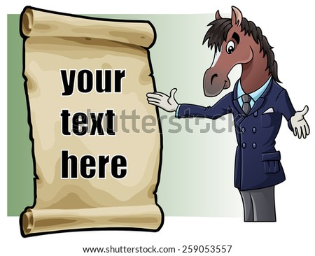 Cartoon illustration: an elegant and charming horse and a parchment with sample text. Easy to edit