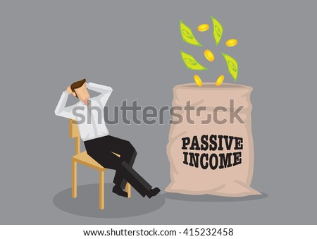 Cartoon man sitting in a relaxed manner enjoying money falling into his bag. Vector illustration on passive income concept. - stock vector