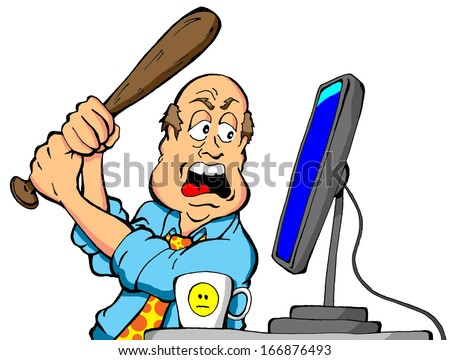 Cartoon of an angry computer user about to destroy his computer with a baseball bat.