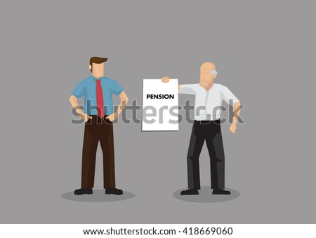 Cartoon old man holding up a sign that says Pension to young businessman. Vector illustration on demanding for pension concept isolated on grey background. - stock vector