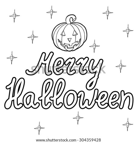 Cartoon pumpkin and words merry halloween isolated on white background. Can be used for halloween greeting cards. Vector illustration. EPS 10.  - stock vector