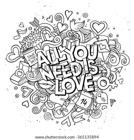 """Cartoon vector hand drawn Doodle """"All You Need is Love"""" illustration. Line art detailed design background with objects and symbols. All objects are separated - stock vector"""