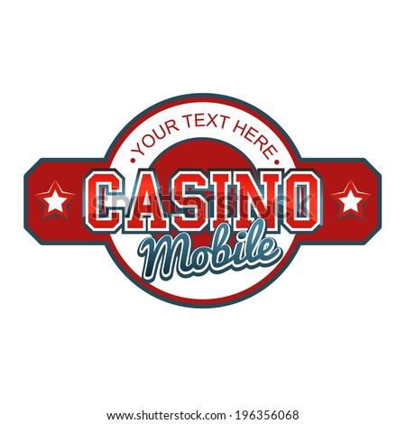 Casino Mobile Sign - stock vector