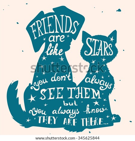 Cat and dog friends grungy card for Friendship Day with quote. Lettering greeting cards for all holidays series. - stock vector