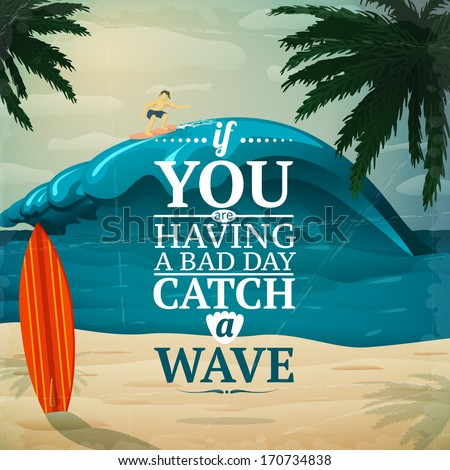 Catch a wave - vacation travel surfboard poster or postcard vector illustration - stock vector