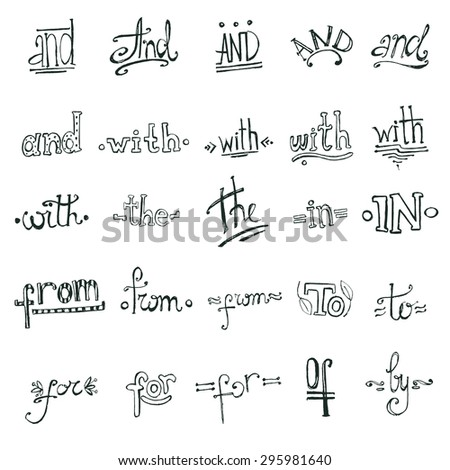 Catchwords design hand drawn elements set. And, with, the, in, from, to, for, of, by. - stock vector