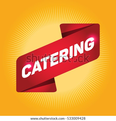 CATERING arrow tag sign.