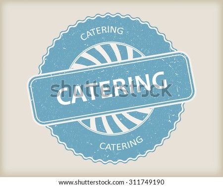 Catering rubber stamp.Catering grunge stamp.Vector illustration. - stock vector