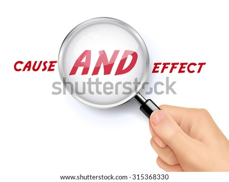 cause and effect words showing through magnifying glass held by hand - stock vector