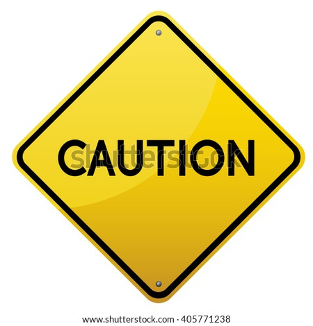 Caution glossy yellow road sign on white background.Vector scalable detailed image.
