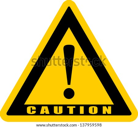Caution, sign symbols - stock vector