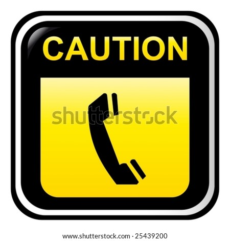 Caution - telephone - stock vector