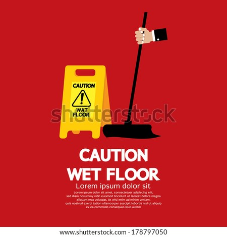 Caution Wet Floor Vector Illustration - stock vector