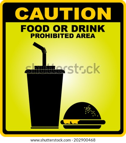 caution with food or drink prohibited  - stock vector