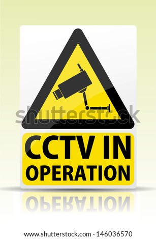 CCTV in operation sign - stock vector