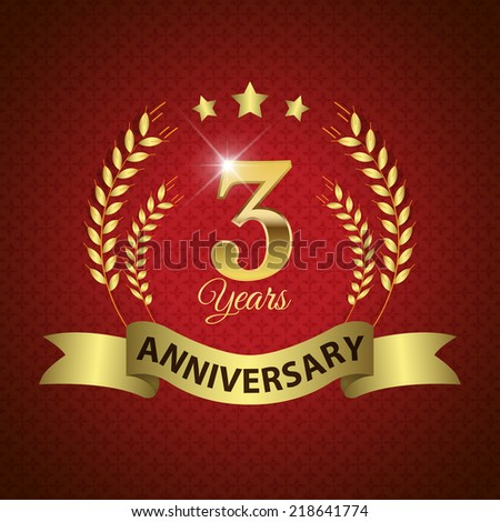 Celebrating 3 Years Anniversary - Golden Laurel Wreath Seal with Golden Ribbon - Layered EPS 10 Vector - stock vector