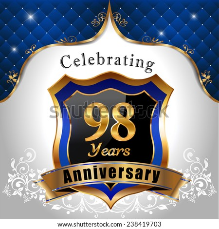 celebrating 98 years anniversary, Golden sheild with blue royal emblem background - vector eps10