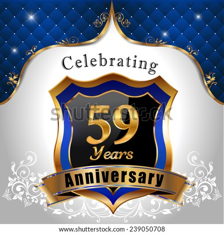 celebrating 59 years anniversary, Golden shield with blue royal emblem background - vector eps10