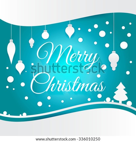 Celebratory bright background for Merry Christmas and New Year. Greeting card. White Christmas decorations, toys, snow falling on a blue gradient background. Congratulations on a Merry Christmas. - stock vector