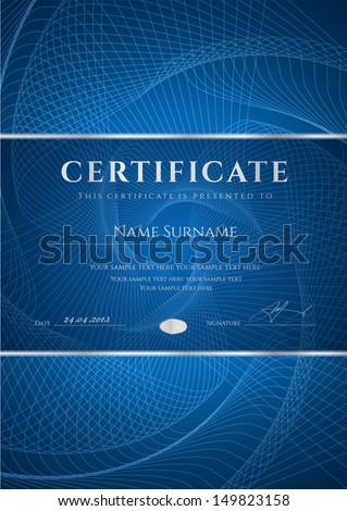 Certificate, Diploma of completion (design template, background) with dark blue guilloche pattern (watermark), frame. Useful for: Certificate of Achievement, Certificate of education, awards, winner - stock vector