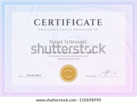 Certificate, Diploma of completion (design template, background) with guilloche pattern (watermark), border, frame. Useful for: Certificate of Achievement, Certificate of education, awards, winner - stock vector