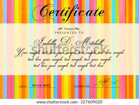 Certificate, Diploma of completion with colorful stripy (stripes border, line pattern) background. Vector watercolor with rainbow texture for Certificate of Achievement, coupon, award frame, winner  - stock vector