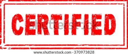 Certified . Certified  Stamp . Certified  Text . Certified  Tag . Certified  Sign . Certified Sticker . Red Certified  Stamp . Vector Certified  Stamp . Certified  Insignia . Certified  Badge . - stock vector