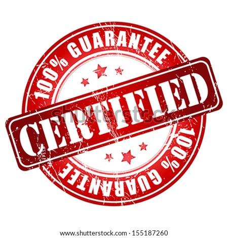 Certified guarantee stamp.  Vector illustration. - stock vector