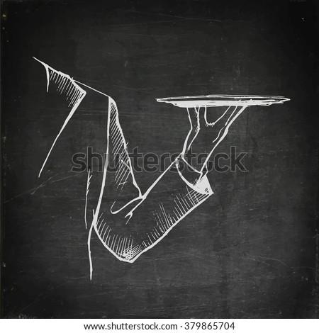 Chalk drawing waiter hand holding empty tray. Chalkboard menu. Vector stock illustration - stock vector