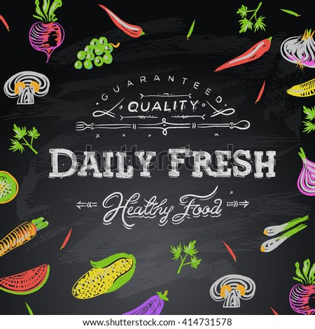 Chalkboard background daily fresh food, vector illustration - stock vector