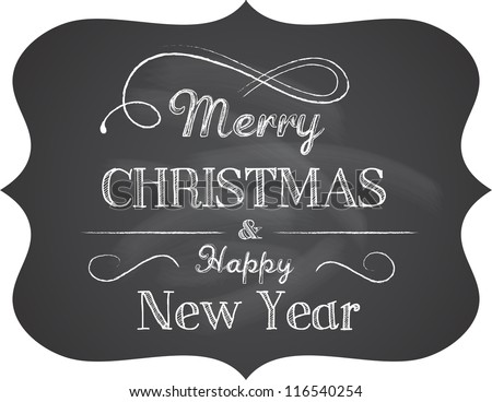 Chalkboard Christmas background with elegant text - stock vector