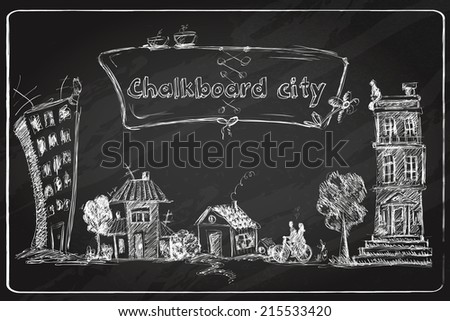 Chalkboard city doodle poster with modern and old urban buildings in frame vector illustration. - stock vector