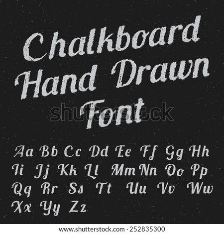 Chalkboard hand drawn font. EPS10 vector - stock vector