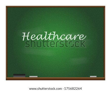"Chalkboard Illustration with the word ""Healthcare"" - stock vector"