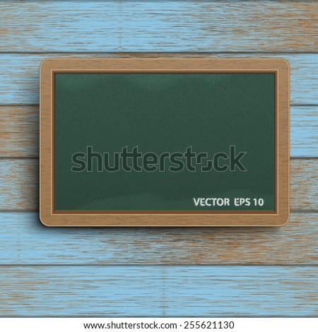 Chalkboard on blue wooden texture .Vector illustration - stock vector