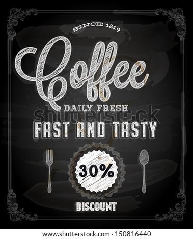 Chalkboard Poster Lettering Coffee, typographic design - stock vector