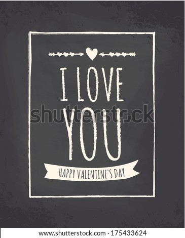 Chalkboard style greeting card for Valentine's Day. - stock vector