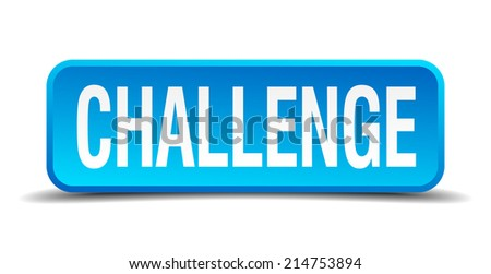 challenge blue 3d realistic square isolated button - stock vector