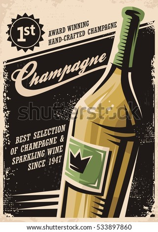Champagne vintage poster design with bottle and creative typo on dark background. Vector drink concept with sparkling wine on old paper texture.
