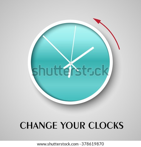 Change your clocks message for Daylight Saving Time.Winter time. Vector illustration.