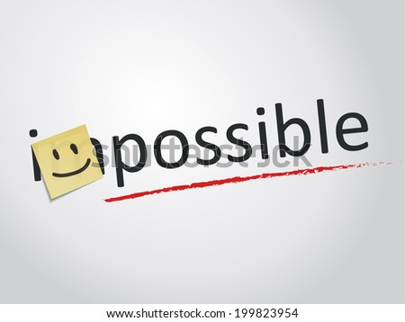 Changing the word impossible to possible with smiley sign on yellow paper note, Vector graphic - stock vector