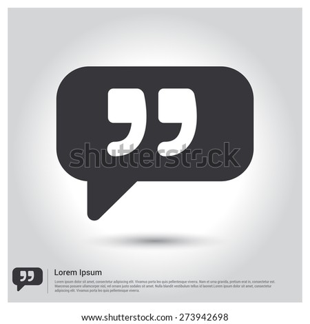 Chat Quote icon, pictogram icon on gray background. Vector illustration for web site, mobile application. Simple flat metro design style. Outline Icon. Flat design style - stock vector